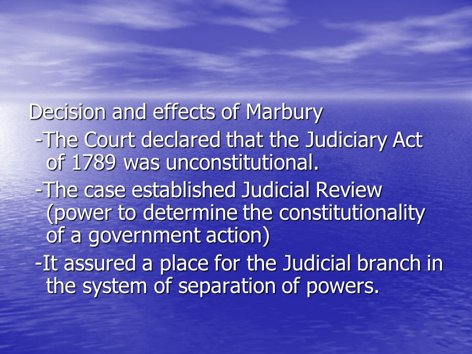 Decision and effects of Marbury