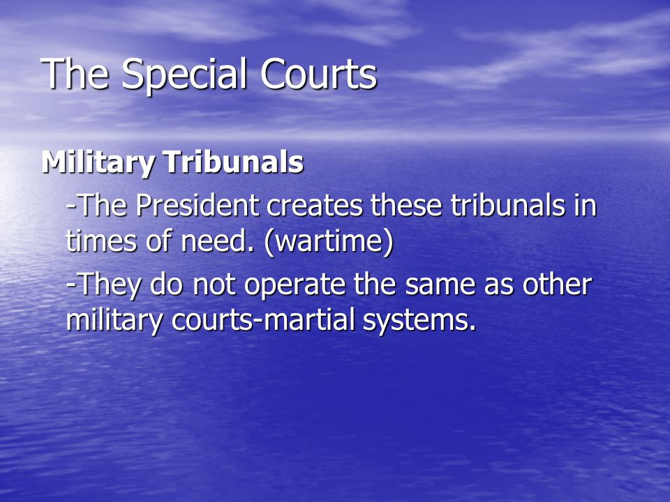 The Special Courts Military Tribunals
