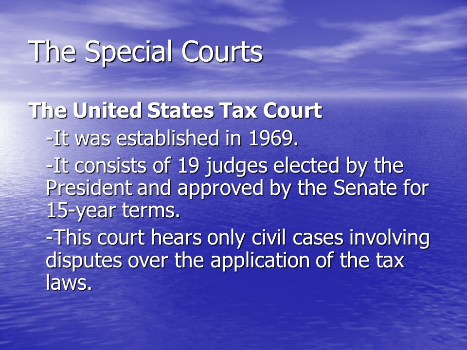 The Special Courts The United States Tax Court