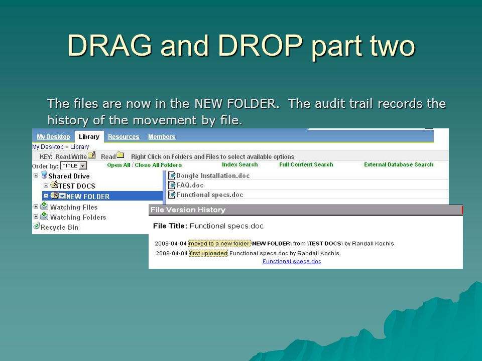 DRAG and DROP part two The files are now in the NEW FOLDER.