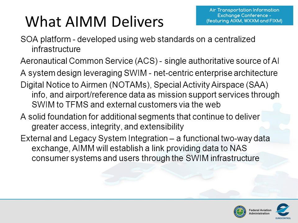What AIMM Delivers SOA platform - developed using web standards on a centralized infrastructure.