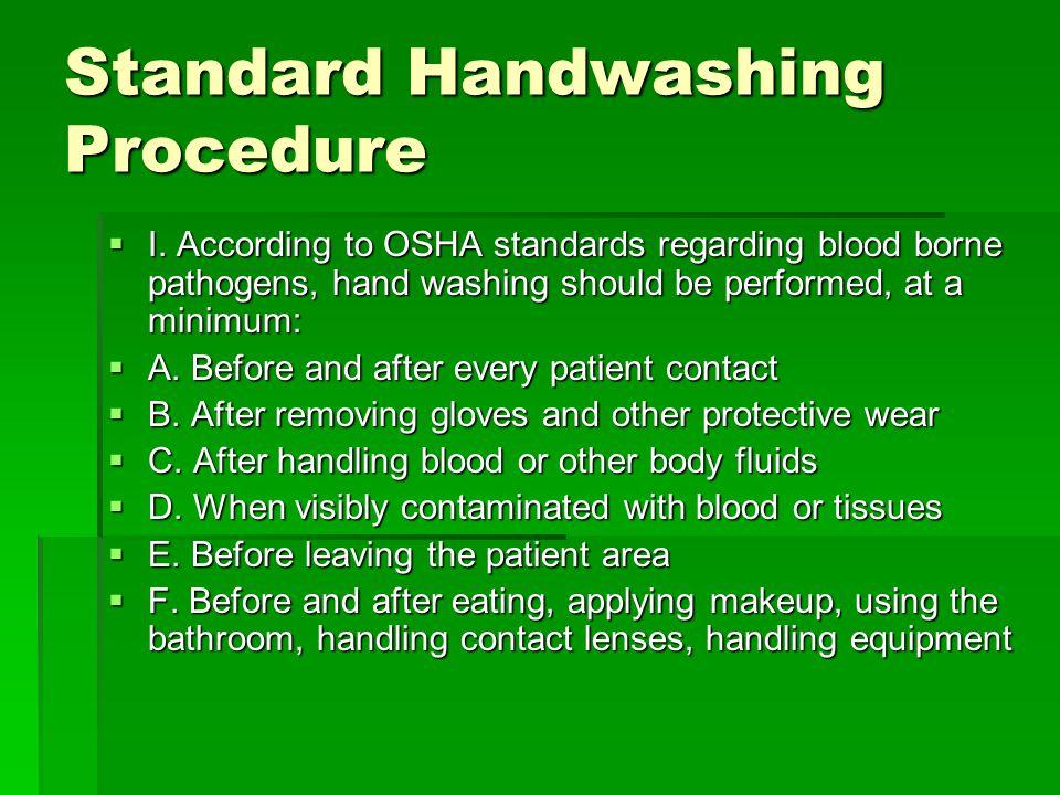 Standard handwashing procedure ppt video online download for Osha bathroom requirements
