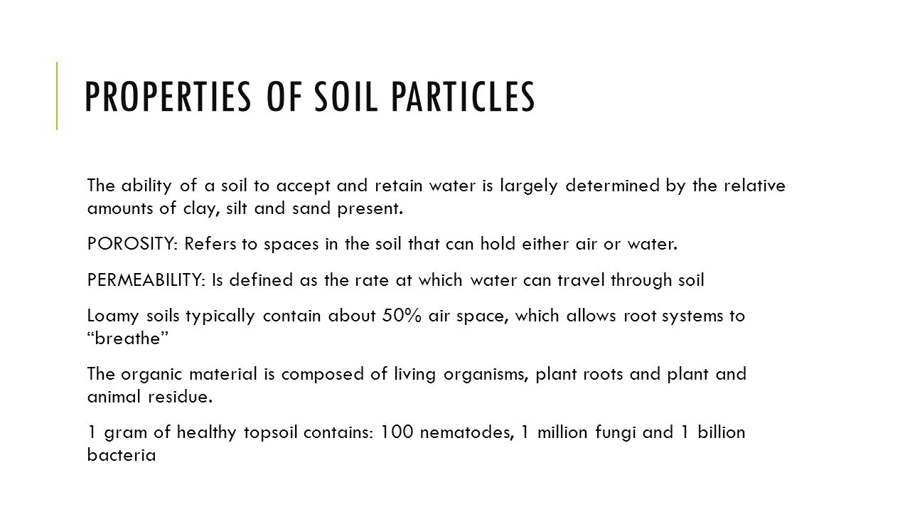 Properties of soils agriculture ppt download for Characteristics of soil