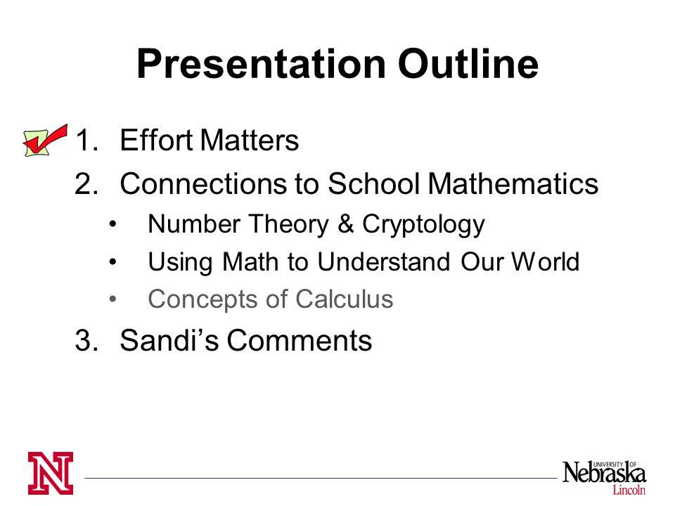 Presentation Outline Effort Matters Connections To School Mathematics