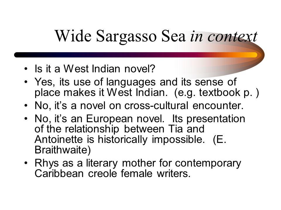 wide sargasso sea colonial identities ppt  wide sargasso sea in context