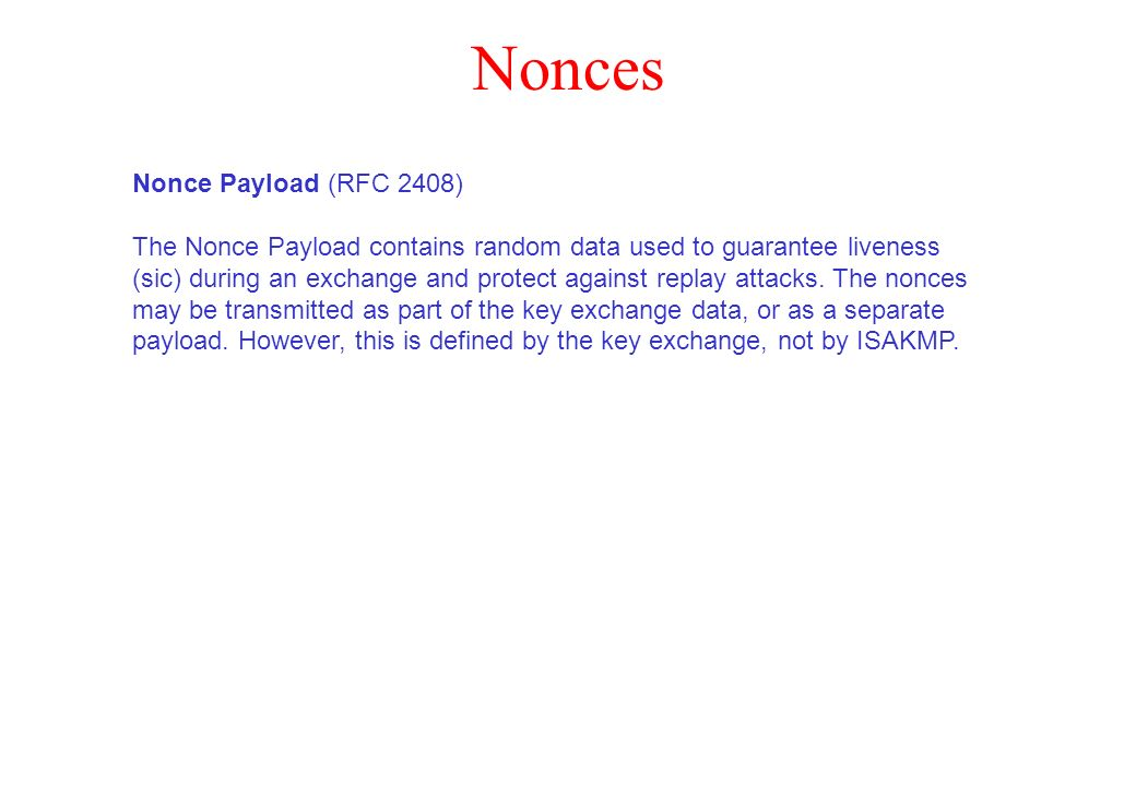 Nonces Nonce Payload (RFC 2408)
