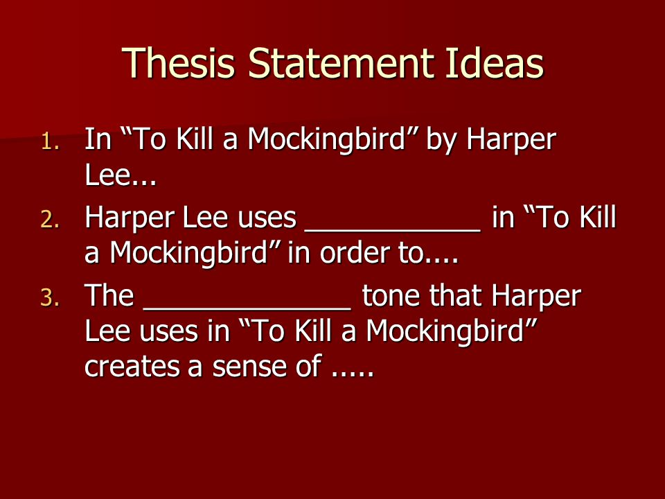 To Kill A Mockingbird thesis statement