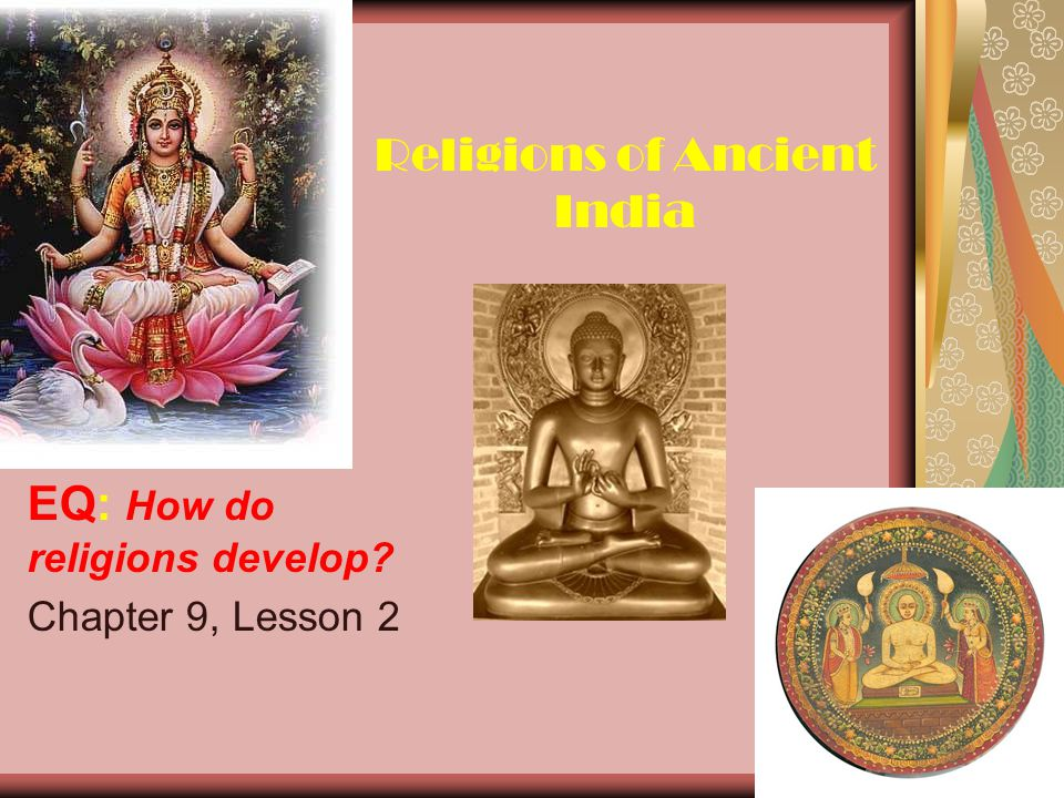 Religions Of Ancient India Ppt Download - Ancient india religion