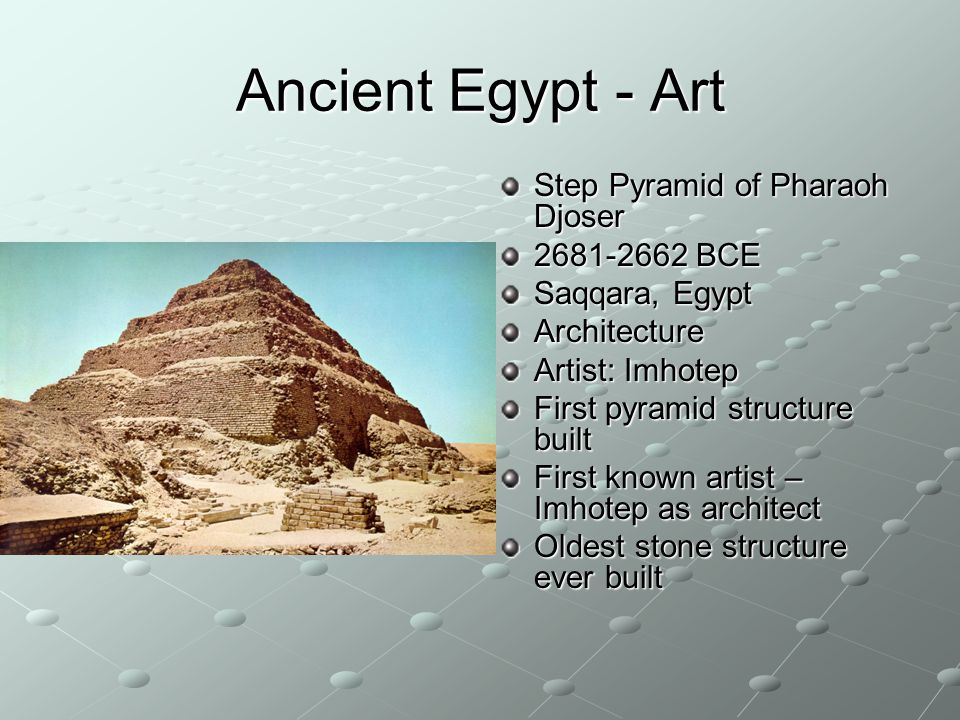 Ancient Egypt - Art Step Pyramid of Pharaoh Djoser BCE