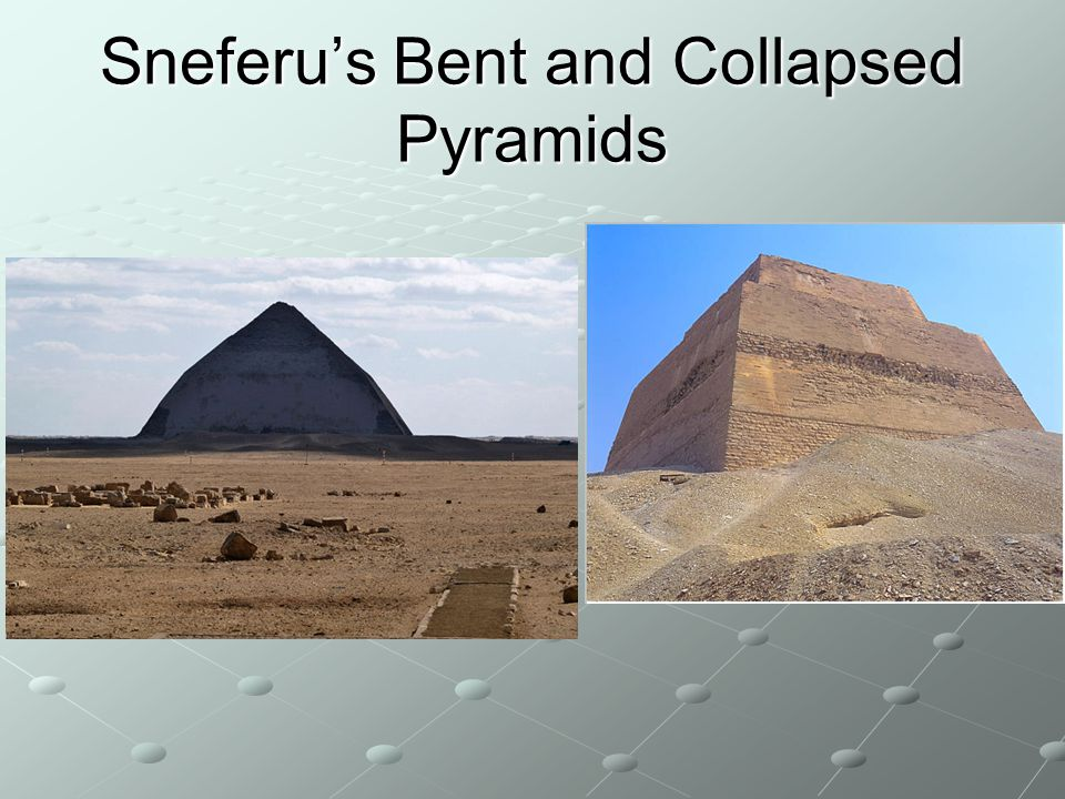 Sneferu's Bent and Collapsed Pyramids