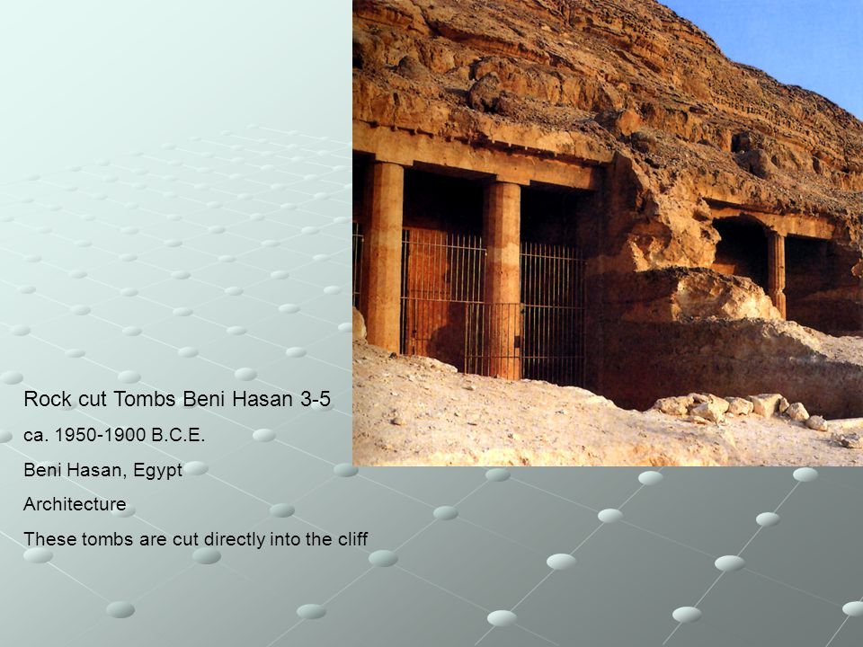 Rock cut Tombs Beni Hasan 3-5