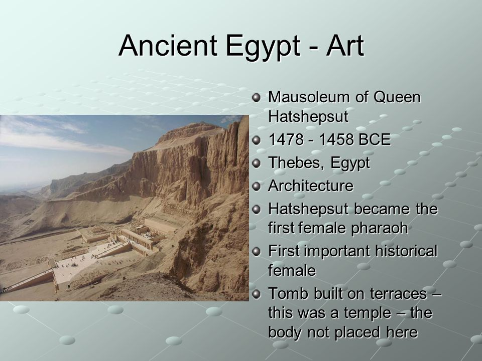 Ancient Egypt - Art Mausoleum of Queen Hatshepsut BCE
