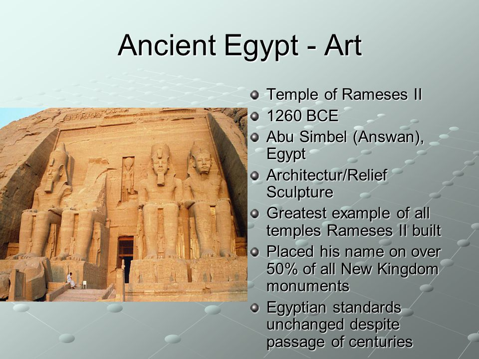 Ancient Egypt - Art Temple of Rameses II 1260 BCE