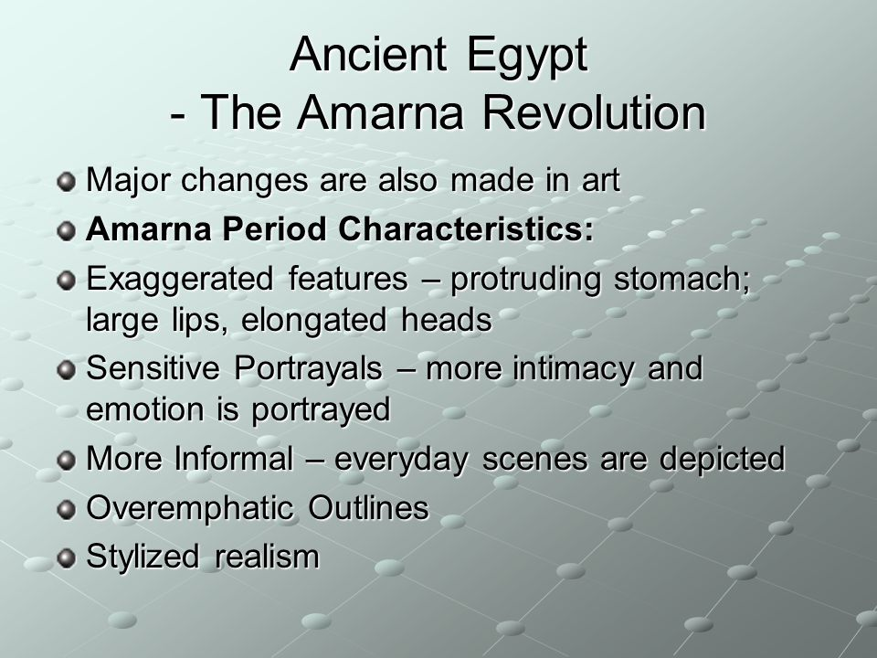 Ancient Egypt - The Amarna Revolution