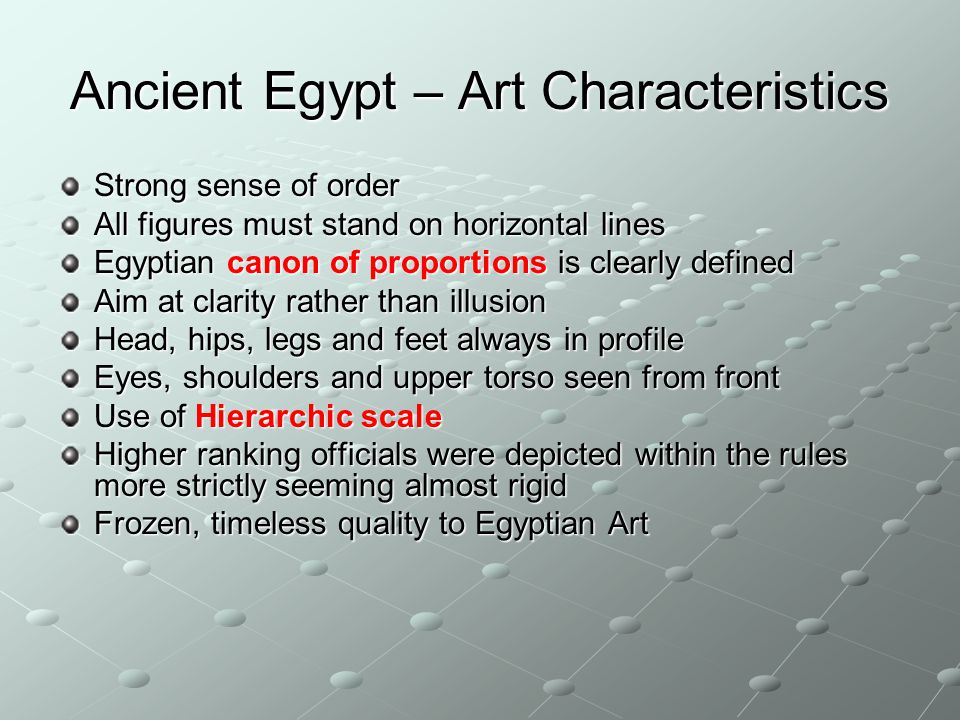 Ancient Egypt – Art Characteristics