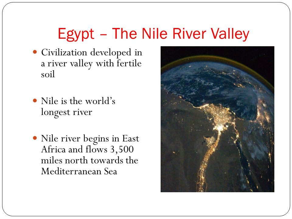 Egypt – The Nile River Valley