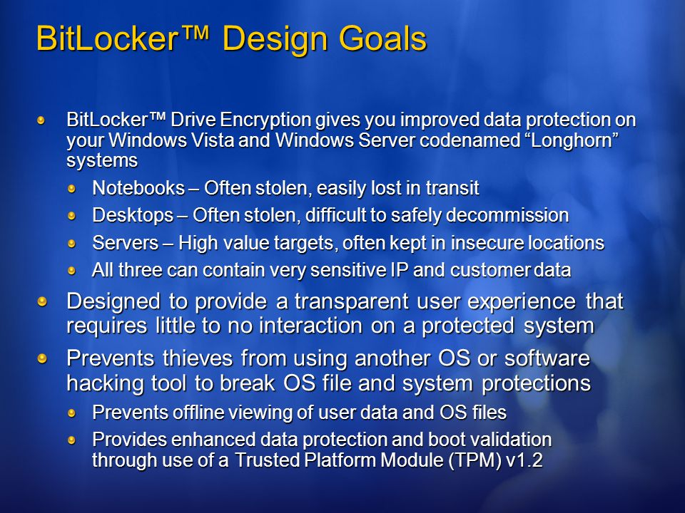 BitLocker™ Design Goals