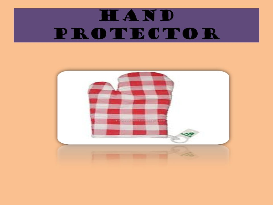 HAND PROTECTOR