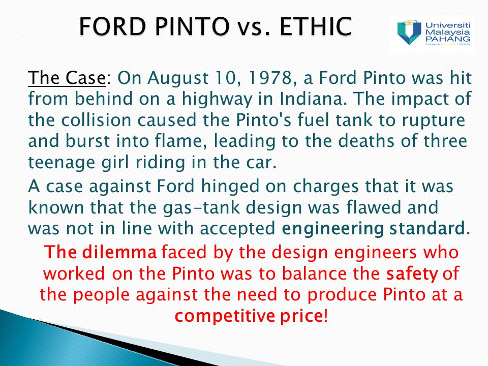 the ford pinto ethics The ford pinto case: a study in applied ethics, business and technology by  douglas birsch and john h fielder, eds, 1994, state university of new york.