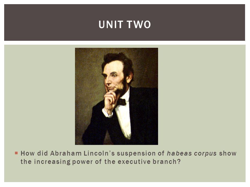 abraham lincoln and the suspension of Unlike many of his predecessors in the white house, abraham lincoln did not have an official publication however, in john w forney, the publisher of the philadelphia press and the.