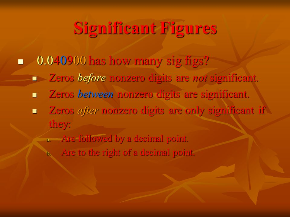 Significant Figures has how many sig figs