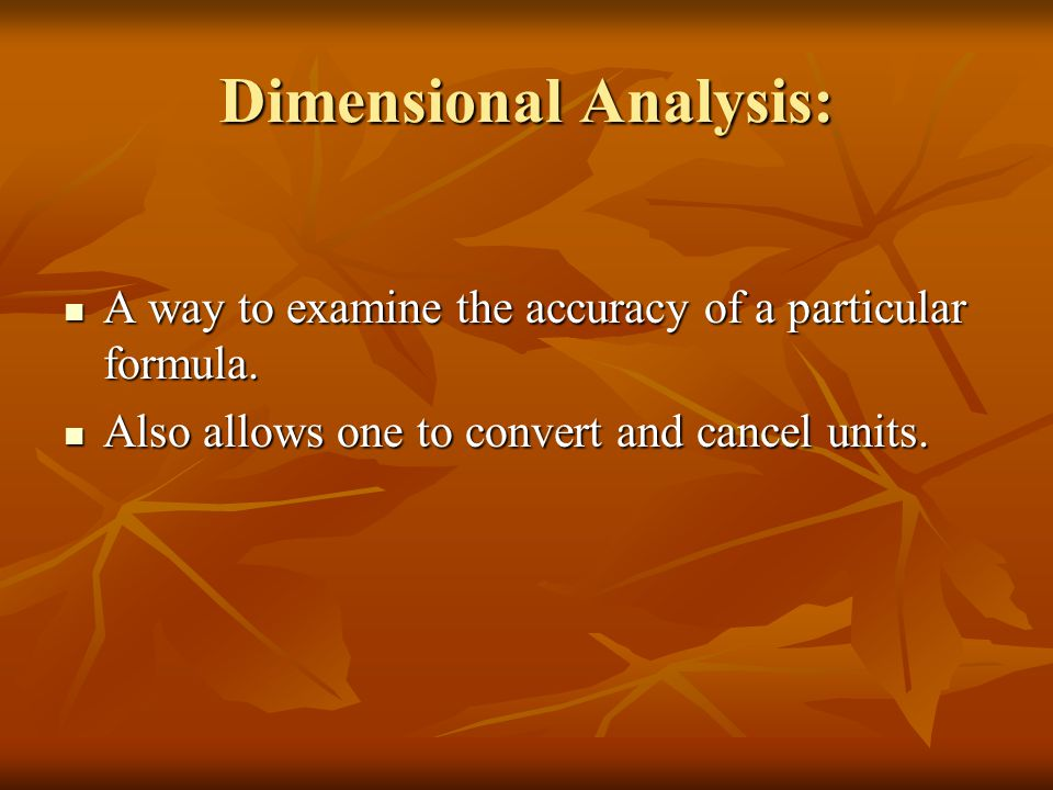 Dimensional Analysis: