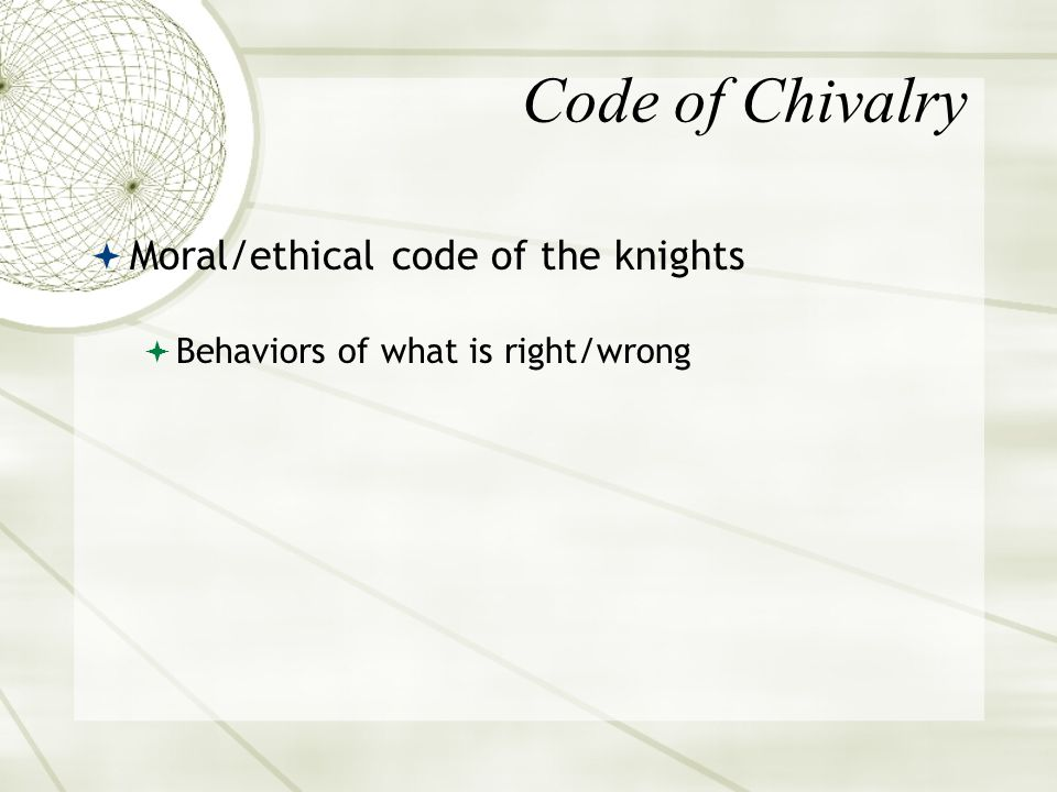 the system of ethical ideals among the knights of medieval europe chivalry Chivalry essay examples the system of ethical ideals among the knights of medieval europe, chivalry 928 words 2 pages the test of one knight's chivalry.