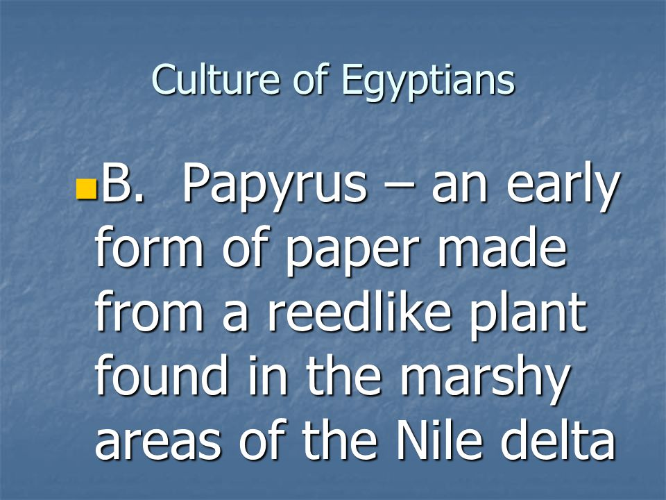 Culture of Egyptians B.