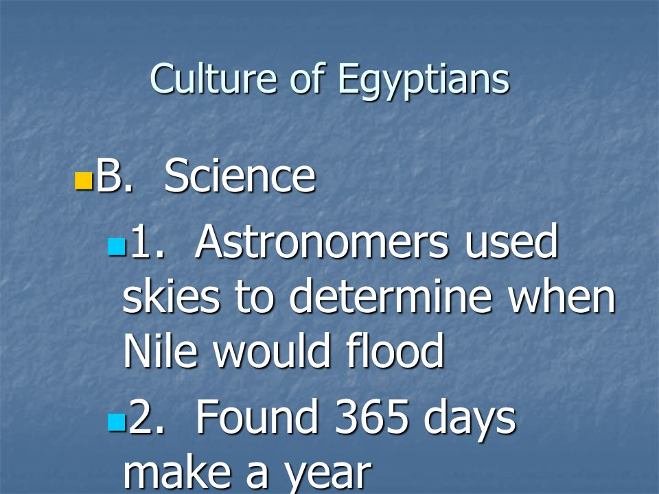 1. Astronomers used skies to determine when Nile would flood