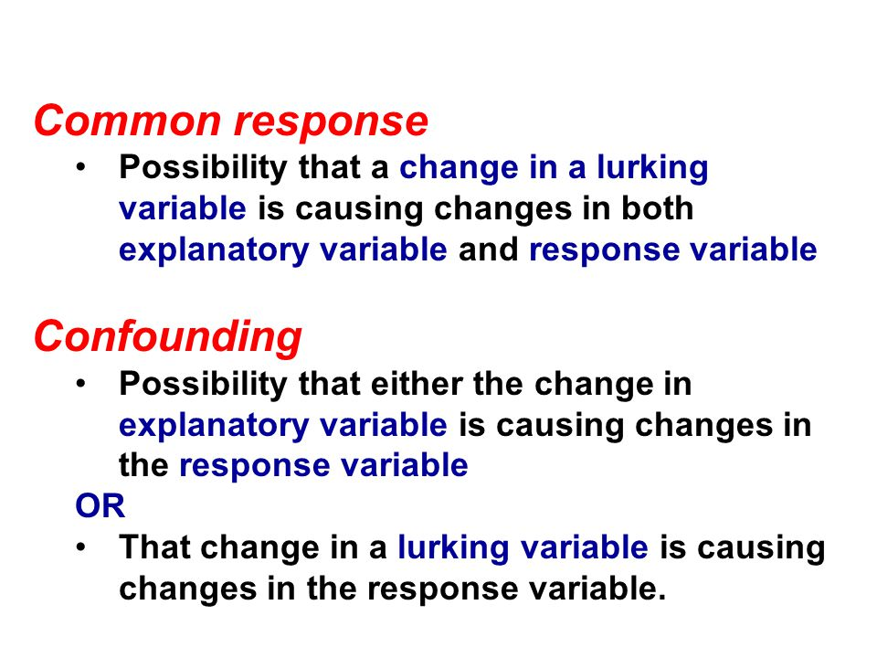 Common response Confounding
