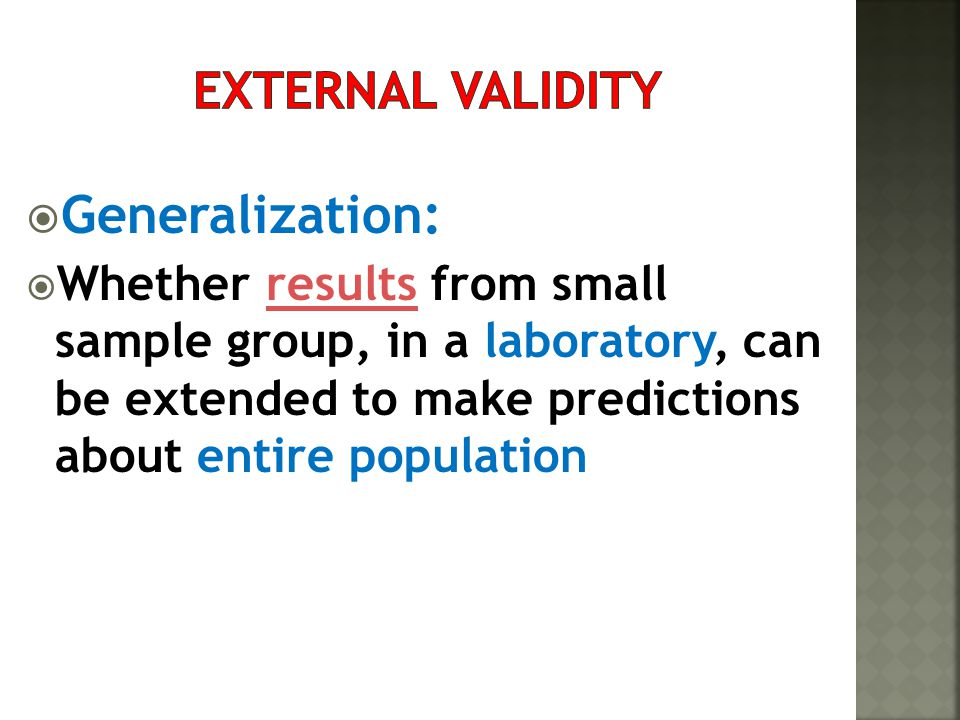 Generalization: External validity