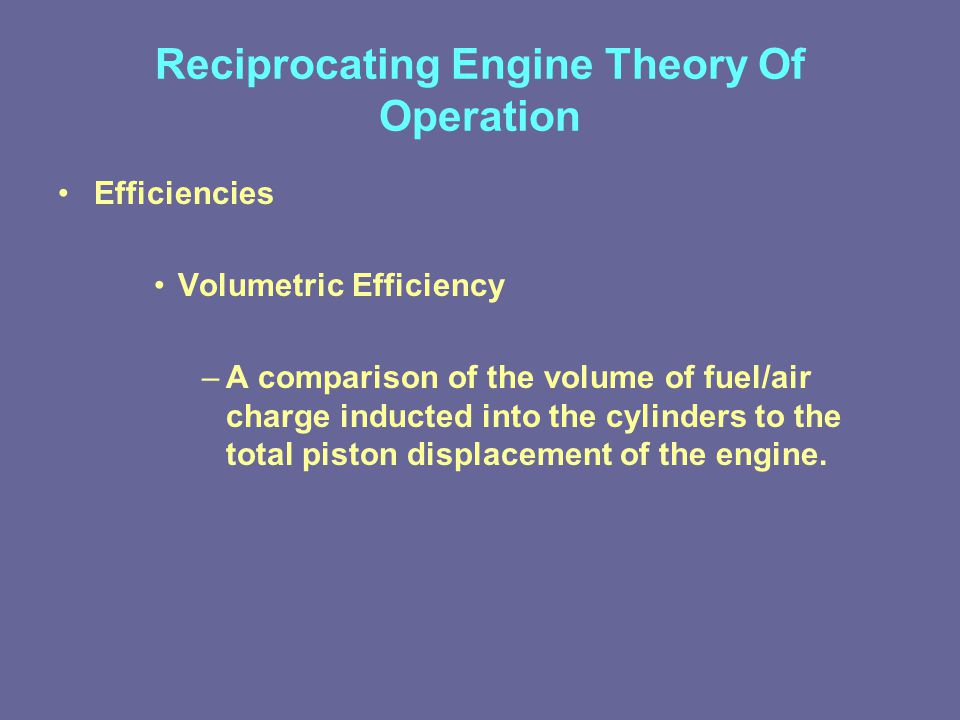 Reciprocating Engine Theory Of Operation