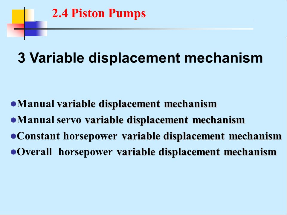 3 Variable displacement mechanism