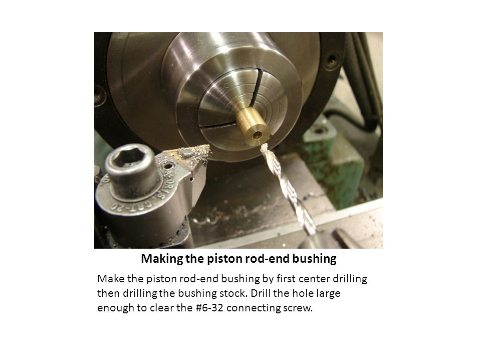 Making the piston rod-end bushing