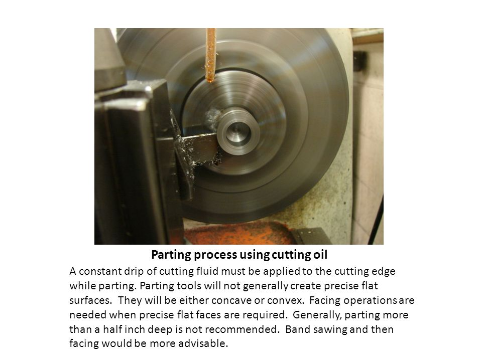 Parting process using cutting oil