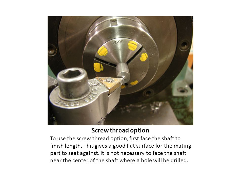 Screw thread option