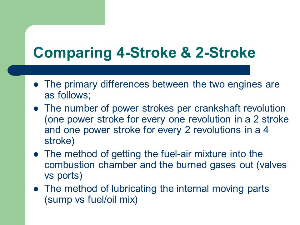 difference between 4 stroke and 2 stroke user manuals
