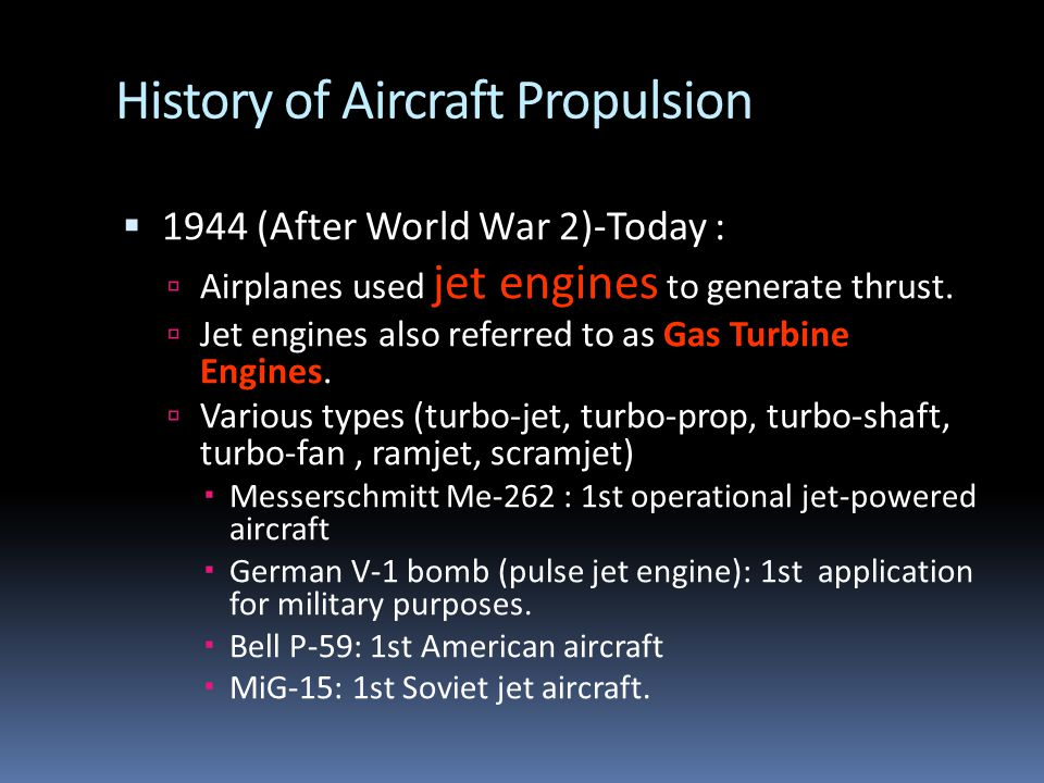 History of Aircraft Propulsion