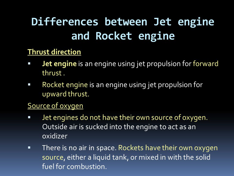 Differences between Jet engine and Rocket engine