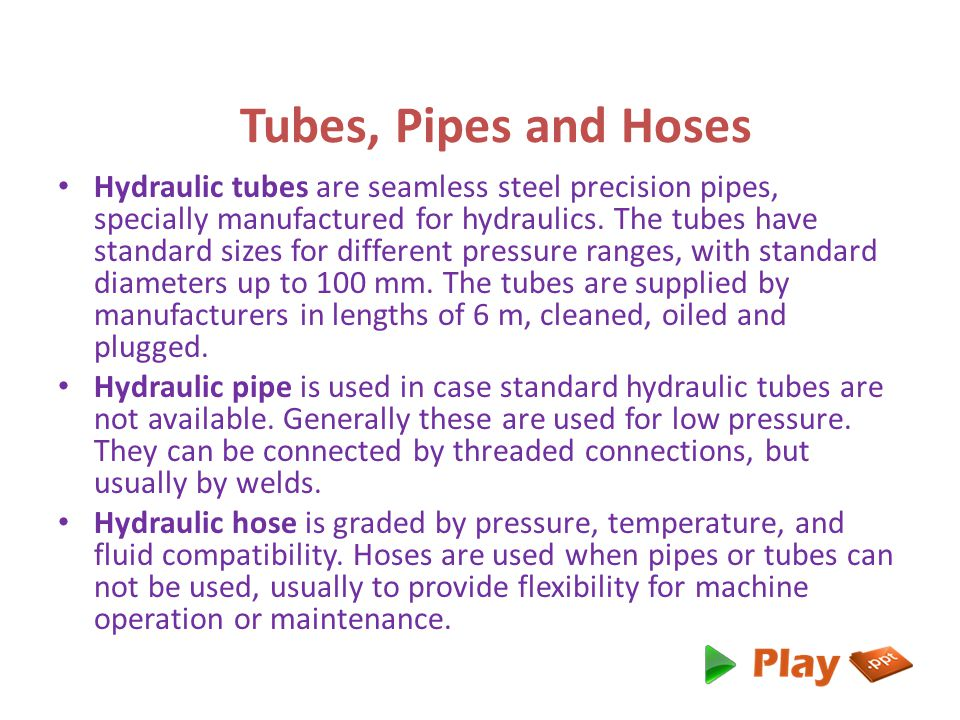 Tubes, Pipes and Hoses