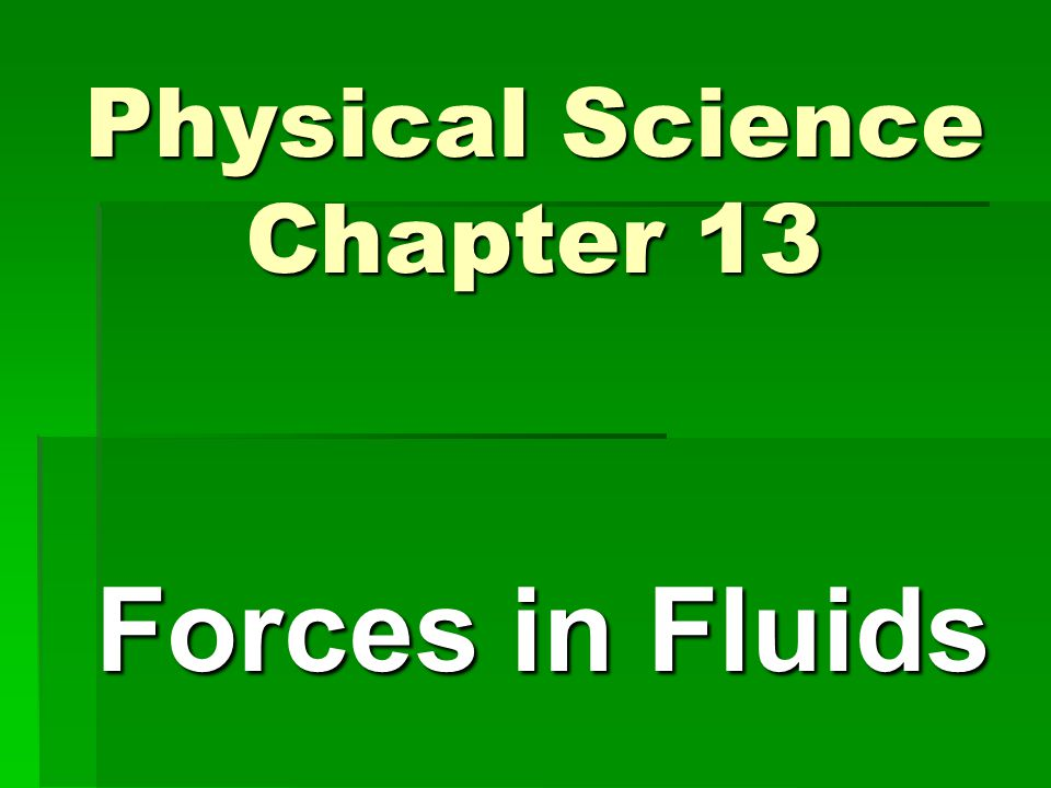 Physical Science Chapter 13