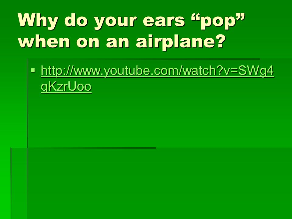 Why do your ears pop when on an airplane