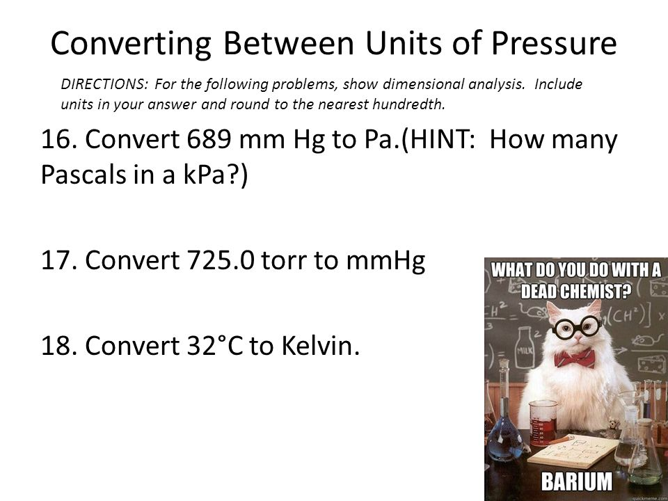 Converting Between Units of Pressure - ppt download