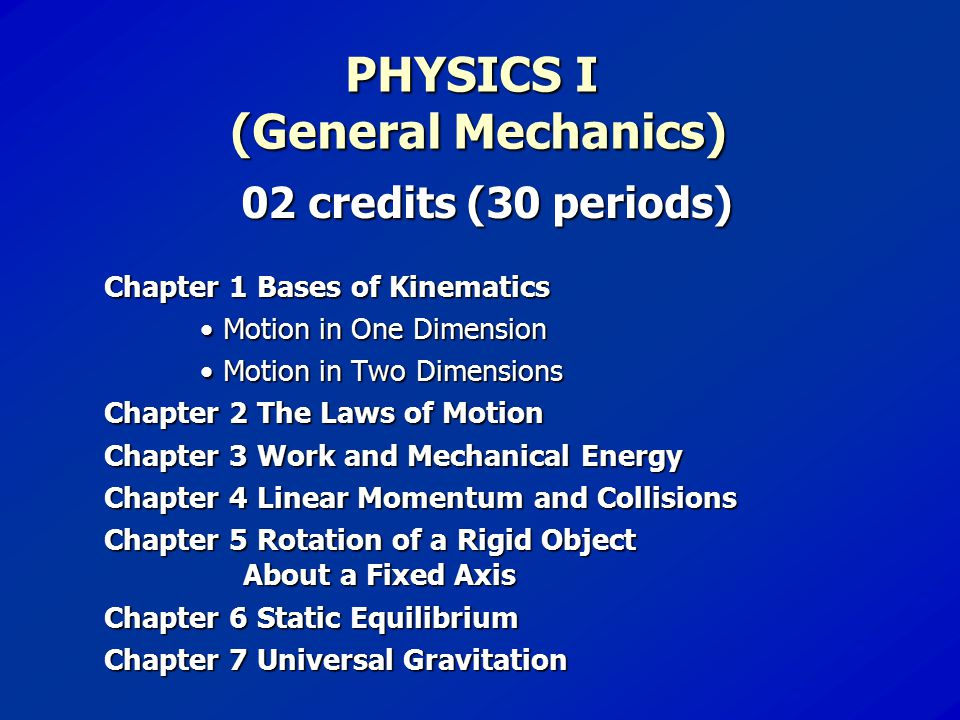 PHYSICS I (General Mechanics)