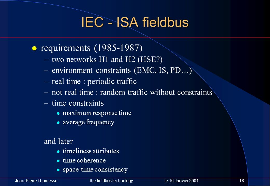 IEC - ISA fieldbus requirements (1985-1987)