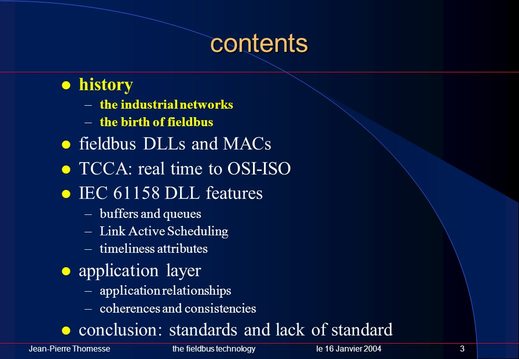 contents history fieldbus DLLs and MACs TCCA: real time to OSI-ISO