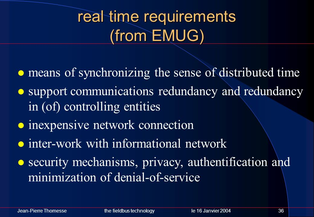 real time requirements (from EMUG)