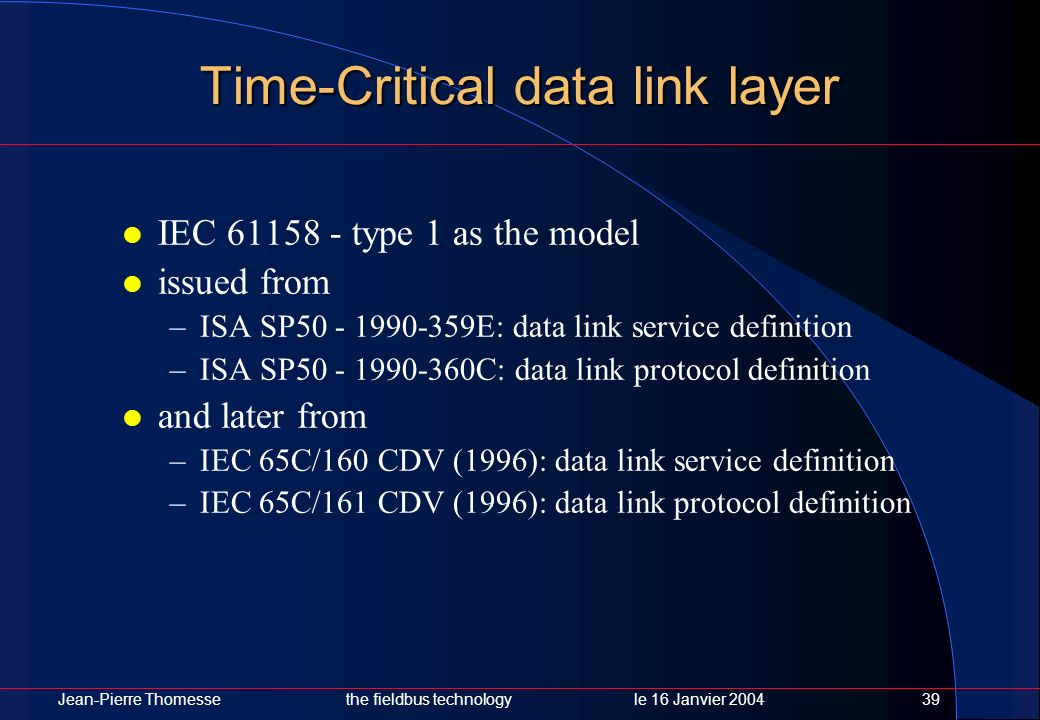 Time-Critical data link layer