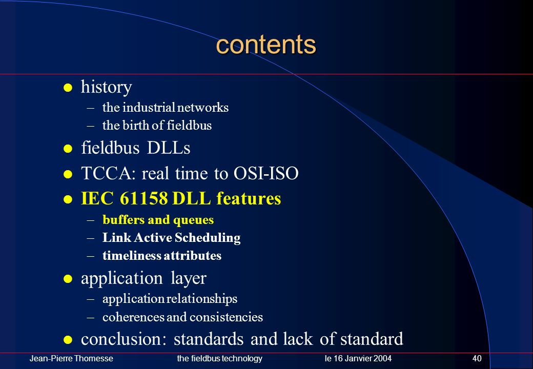 contents history fieldbus DLLs TCCA: real time to OSI-ISO