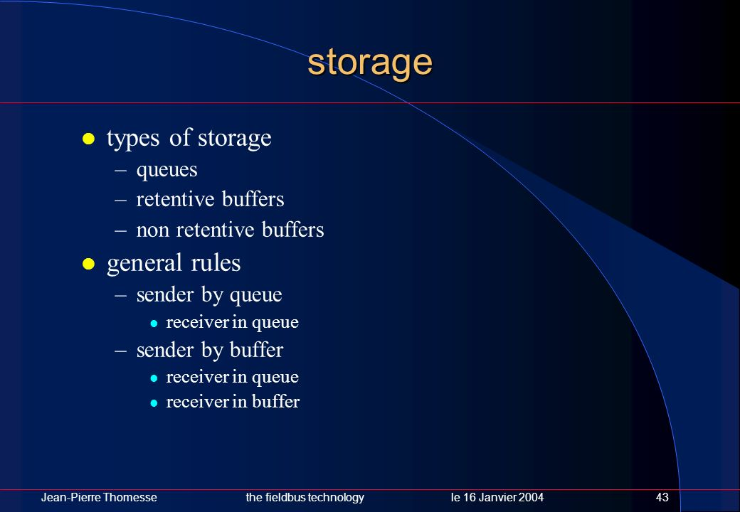 storage types of storage general rules queues retentive buffers